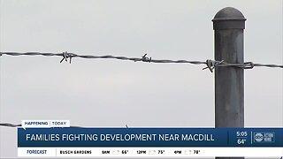 Families fighting development near MacDill