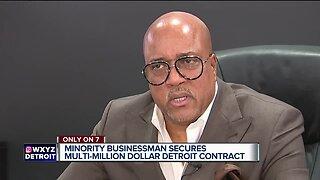 Minority businessman secures multi-million dollar Detroit contract