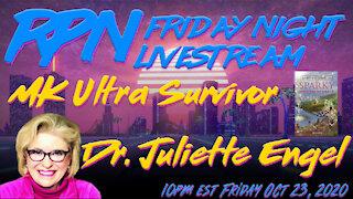 MK Ultra Survivor Dr. Juliette Engel on Friday Night Livestream
