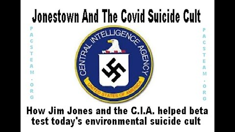 Jonestown And The Covid Suicide Cult