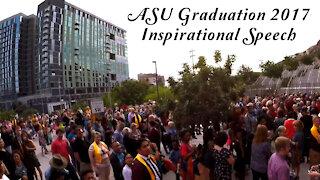 ASU Graduation 2017 Inspirational School Speech by Leo Mystic Magic