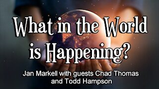 Prophecy Update: What in the World is Happening?