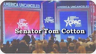 CPAC 2021 * Senator Tom Cotton