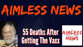 55 Deaths In U.S. After Getting Vaccinated Says VAERS