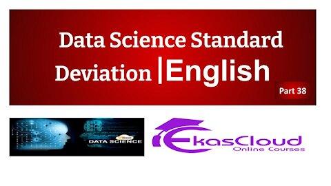 #Data Science Standard Deviation   Ekascloud   English