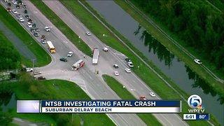 NTSB investigating fatal crash near Delray Beach