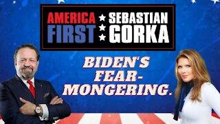Biden's fear-mongering. Trish Regan with Sebastian Gorka on AMERICA First