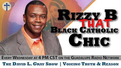Catholic Convert Rizzy B - That Black Catholic Chic