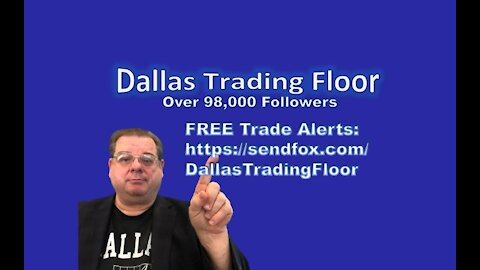 Dallas Trading Floor No 323 - LIVE June 28, 2021