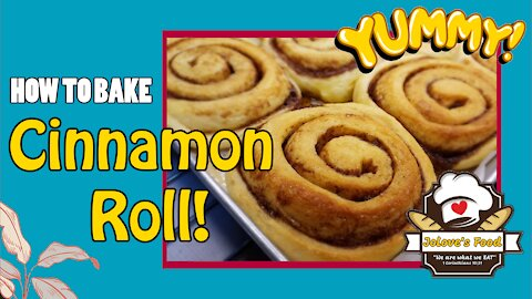 How to Bake Cinnamon Roll
