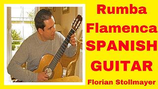 RUMBA FLAMENCA # La Guitarra Española # beautiful Spanish Guitar music series # 4