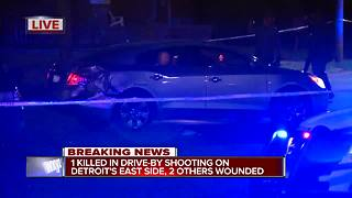 1 killed, 2 wounded in drive-by shooting on Detroit's east side
