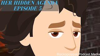Her Hidden Agenda - Episode 5 (Audio Animated Series)