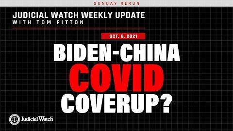 Biden COVID China Coverup Trump Stands w Judicial Watch! & Whistleblower Exposes Secret CRT Doc