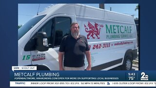 "Metcalf Plumbing says ""We're Open Baltimore!"""