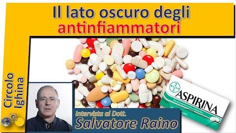 Il lato oscuro degli antinfiammatori - Dr Salvatore Rainò
