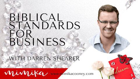 Biblical Standards for Business with Darren Shearer