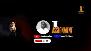 The Assignment.