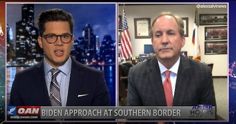 After Hours - OANN Biden & Borders with Ken Paxton