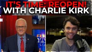 FlashPoint: It's Time, REOPEN! Featuring Charlie Kirk, Lance Wallnau, Mario Murillo and Hank Kunneman
