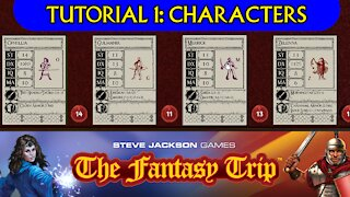 The Fantasy Trip Tutorial 1: Characters