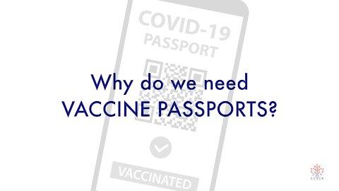 Why do we need vaccine passports?