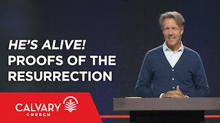 He's Alive! Proofs of the Resurrection - 1 Corinthians 15:3-8 - Skip Heitzig