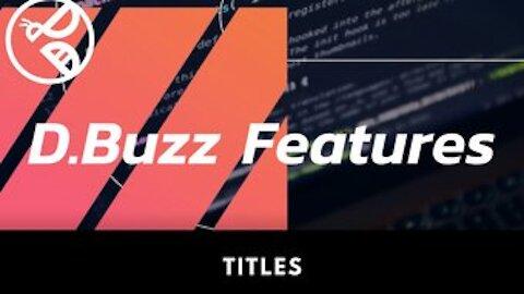 D.Buzz Features: Titles