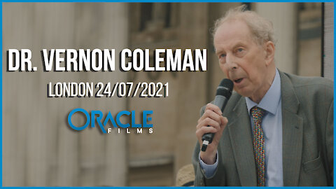 Dr. Vernon Coleman | Worldwide Rally for Freedom London 24/07/21 | Oracle Films
