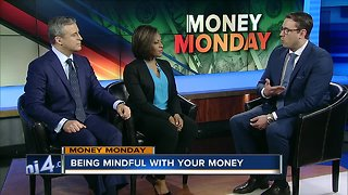 Money Monday: Being mindful with your money