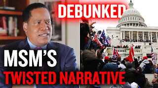 Why Mainstream Media Shifted The Narrative About The U.S. Capitol Protestors   Larry Elder