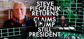 Dr. Steve Pieczenik Returns, Claims Trump Is Still President!
