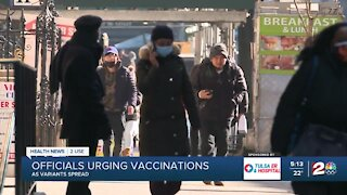 Health News 2 Use: Officials urge vaccinations as variants spread
