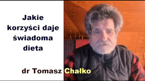 Jakie korzyści daje świadoma dieta - dr Tomasz Chałko