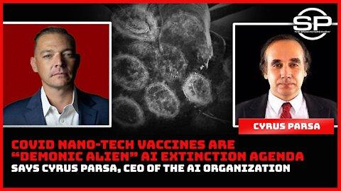 "The AI Organization Founder: ""Nano-Tech Vaccines are Extinction Agenda"""