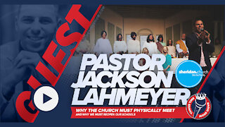 Pastor Jackson Lahmeyer | Why the Church Must Physically Meet
