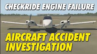 Checkride Engine Failure   Air Crash Investigation   BE76 Duchess