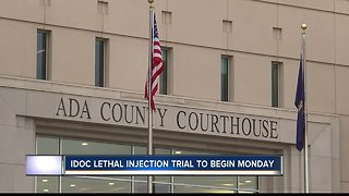 IDOC lethal injection trial to begin Monday