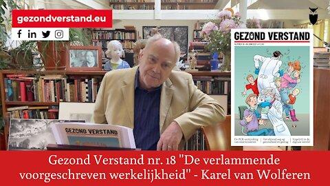 Karel van Wolferen leest voor uit Gezond Verstand nr. 18: De verlammende voorgeschreven werkelijkheid.