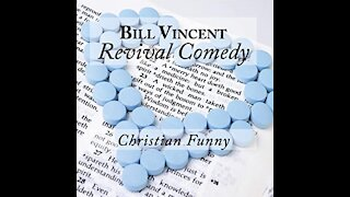 Revival Comedy by Bill Vincent