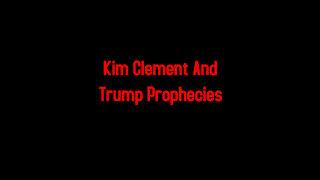 Kim Clement And Trump Prophecies 1-12-2021