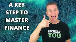 A Key Step to Mastering Your Finances