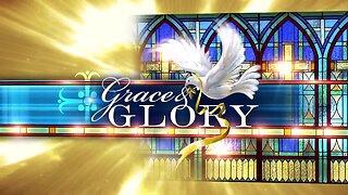 Grace and Glory 4/5