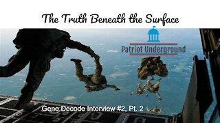 Gene Decode Interview #2, Pt. 2