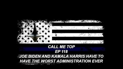 JOE BIDEN AND KAMALA HARRIS HAVE TO HAVE THE WORSE ADMINISTRATION EVER