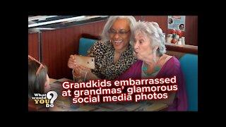 Grandkids embarrassed over grandmas' glamorous social media photos | WWYD