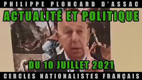 Actualité et politique du 10 Juillet 2021 !
