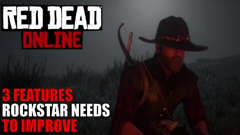 3 Features Rockstar Needs To Address In Red Dead Online