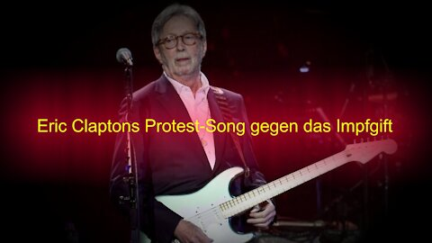 Kultmusiker Eric Clapton singt gegen das Covid-Spritzen an