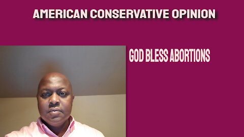 God bless Abortions